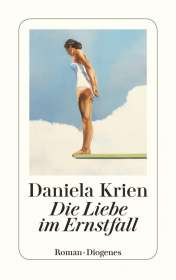 Daniela Krien: Die Liebe im Ernstfall, Buch
