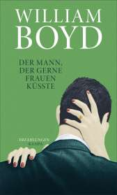 William Boyd: Der Mann, der gerne Frauen küsste, Buch
