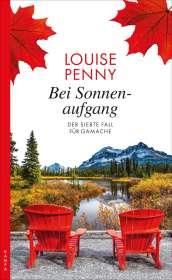 Louise Penny: Bei Sonnenaufgang, Buch