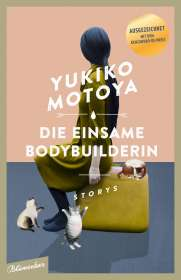 Yukiko Motoya: Die einsame Bodybuilderin, Buch