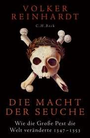Volker Reinhardt: Die Macht der Seuche, Buch
