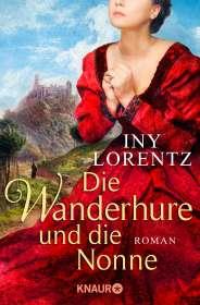 Iny Lorentz: Die Wanderhure und die Nonne, Buch