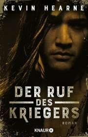 Kevin Hearne: Der Ruf des Kriegers, Buch