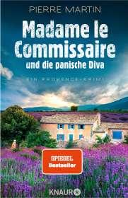 Pierre Martin: Madame le Commissaire und die panische Diva, Buch