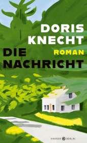 Doris Knecht: Die Nachricht, Buch