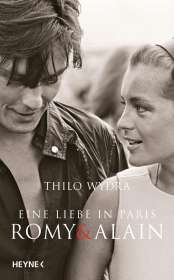 Thilo Wydra: Eine Liebe in Paris - Romy und Alain, Buch
