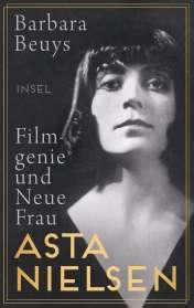Barbara Beuys: Asta Nielsen, Buch