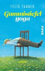 Felix Tanner: Gummistiefelyoga, Buch
