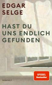 Edgar Selge: Hast du uns endlich gefunden, Buch