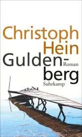Christoph Hein: Guldenberg, Buch