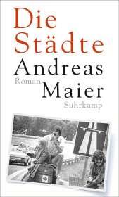 Andreas Maier: Die Städte, Buch