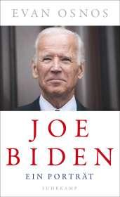 Evan Osnos: Joe Biden - Ein Porträt, Buch