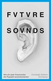 Christoph Dallach: Future Sounds, Buch