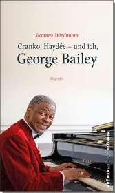 Susanne Wiedmann: Cranko, Haydée - und ich, George Bailey, Buch