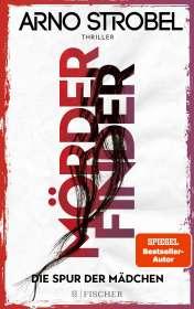 Arno Strobel: Mörderfinder - Die Spur der Mädchen, Buch