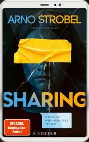 Arno Strobel: Sharing - Willst du wirklich alles teilen?, Buch