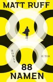 Matt Ruff: 88 Namen, Buch