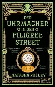 Natasha Pulley: Der Uhrmacher in der Filigree Street, Buch