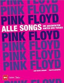 Philippe Margotin: Pink Floyd - Alle Songs, Buch
