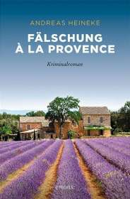 Andreas Heineke: Fälschung à la Provence, Buch