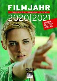 Lexikon des internationalen Films - Filmjahr 2020/2021, Buch