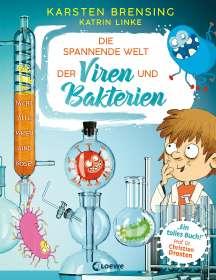 Karsten Brensing: Die spannende Welt der Viren und Bakterien, Buch