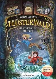 Andreas Suchanek: Flüsterwald - Der verschollene Professor (Flüsterwald, Bd. 2), Buch