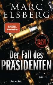 Marc Elsberg: Der Fall des Präsidenten, Buch