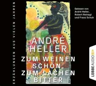 Zum Weinen schön,zum Lachen bitter: Erzählungen, CD