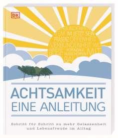 Mike Annesley: Achtsamkeit - eine Anleitung, Buch