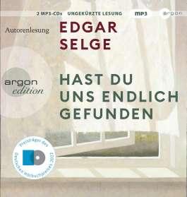 Edgar Selge: Hast du uns endlich gefunden, MP3