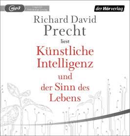 Richard David Precht: Künstliche Intelligenz und der Sinn des Lebens, MP3