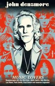 John Densmore: Music Lovers, Buch