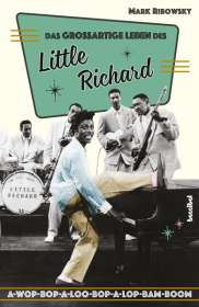 Mark Ribowsky: Das großartige Leben des Little Richard, Buch