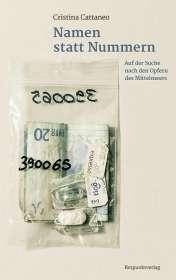 Cristina Cattaneo: Namen statt Nummern, Buch