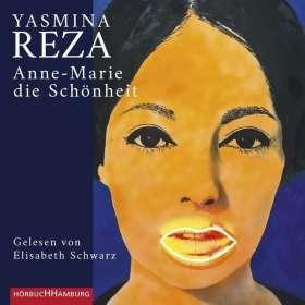 Yasmina Reza: Anne-Marie die Schönheit, CD