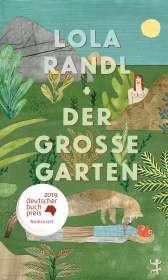 Lola Randl: Der Große Garten, Buch