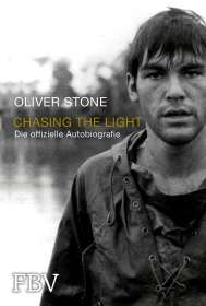 Oliver Stone: Chasing the Light - Die offizielle Biografie, Buch