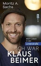 Moritz A. Sachs: Ich war Klaus Beimer, Buch