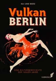 Kai-Uwe Merz: Vulkan Berlin, Buch