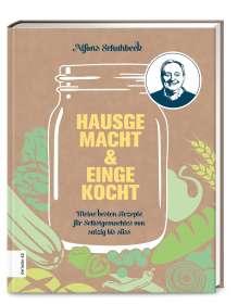 Alfons Schuhbeck: Hausgemacht & eingekocht, Buch