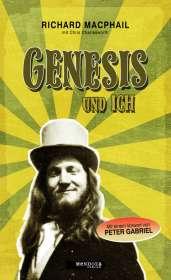 Richard Macphail: GENESIS und ich (Paperback-Ausgabe), Buch