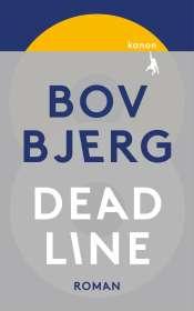 Bov Bjerg: Deadline, Buch