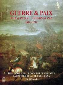 Guerre & Paix, War & Peace, Guerra & Paz 1614-1714, SACD