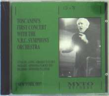 Toscanini's First Concert with the NBC Symphony Orchestra, CD