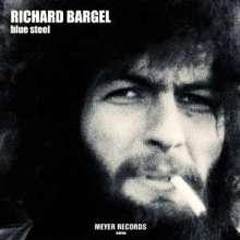 Richard Bargel: Blue Steel (signiert), CD