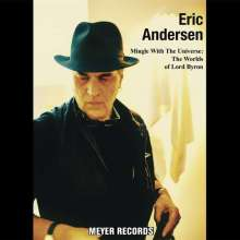 Eric Andersen: Mingle With The Universe: The Worlds Of Lord Byron (180g) (signiert), LP