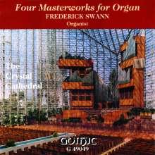 Frederick Swann - Four Masterworks For Organ, CD