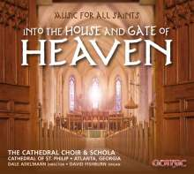 Cathedral Choir & Schola of St. Philip Atlanta -  Into the House and Gate of Heaven, CD