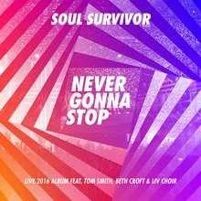 Soul Survivor: Never Gonna Stop, CD